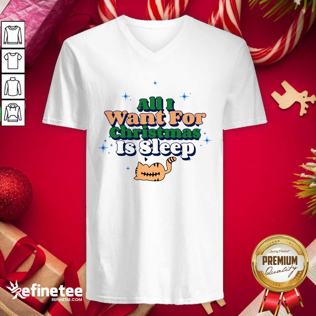 All I Want For Christmas Is Sleep V-neck - Design By Refinetee.com