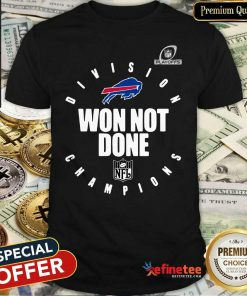 Pretty Buffalo Bills Champions 2020 Won Not Done Shirt - Design By Refinetee.com