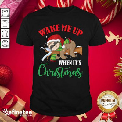 Top Sloth Wake Me Up When It's Ugly Christmas Shirt - Design By Refinetee.com