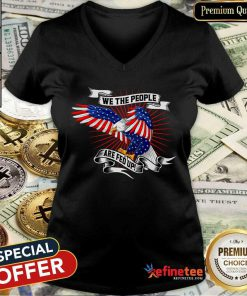 Cool We The People Are Fed Up Eagle American Flag V-neck - Design By Refinetee.com