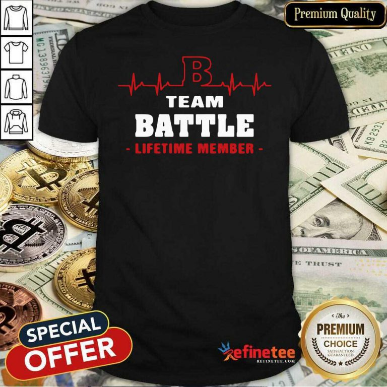Excellent Team Battle Lifetime Member Shirt - Design By Refinetee.com
