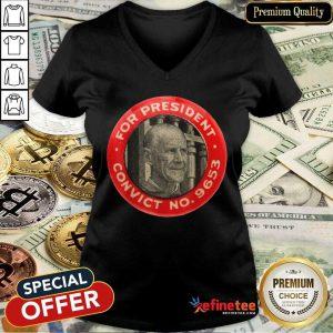 Fantastic Eugene Debs For President Convict No 9653 Socialist Vintage V-neck - Design By Refinetee.com