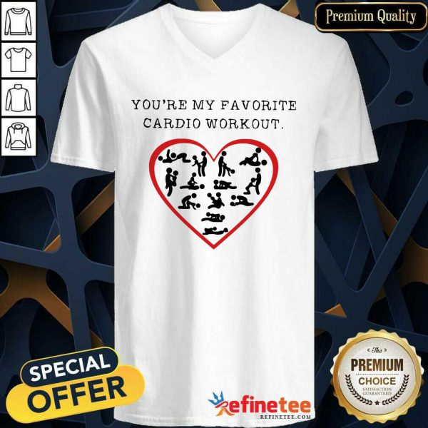 Funny Youre My Favourite Cardio Workout Heart V-neck