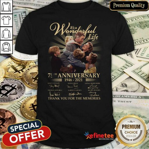 Good Its A Wonderful Life 75th Anniversary Thank You For The Memories Signature Shirt