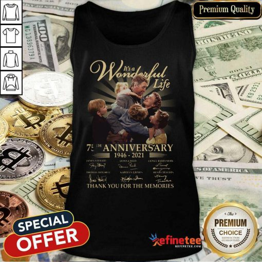 Good Its A Wonderful Life 75th Anniversary Thank You For The Memories Signature Tank Top