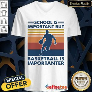 Great School Is Important But Basketball Is Importanter Vintage V-neck - Design By Refinetee.com