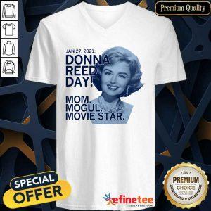 Happy January 27 2021 Donna Reed Day Mom Mogul Movie Star V-neck