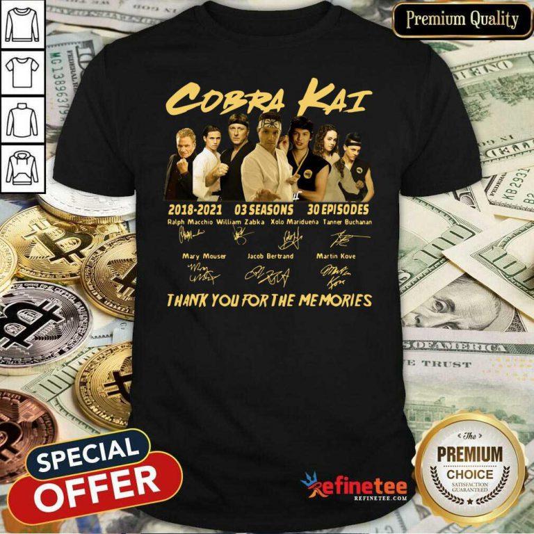 Nice Cobra Kai 2018 2021 03 Seasons 30 Episodes Signatures Shirt - Design By Refinetee.com