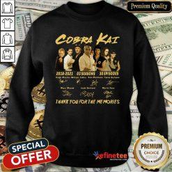 Nice Cobra Kai 2018 2021 03 Seasons 30 Episodes Signatures Sweatshirt - Design By Refinetee.com