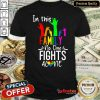 Premium In This Family No One Fights Alone Lgbt Shirt - Design By Refinetee.com