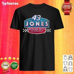 Pretty 43 Erik Jones Richard Petty Motorsports 2021 Shirt