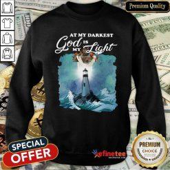 Pretty At My Darkest God Is My Light Sweatshirt