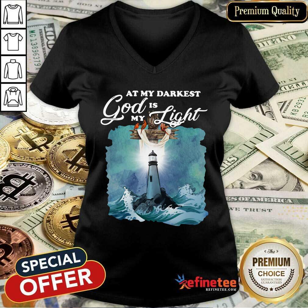 Pretty At My Darkest God Is My Light V-neck