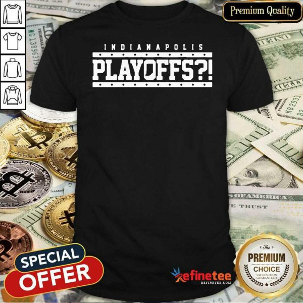 Pretty Indianapolis Colts Playoffs Shirt - Design By Refinetee.com