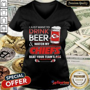 Pro I Just Want To Drink Beer And Watch My Kansas City Chiefs Beat Your Teams Ass Qurantined V-neck - Design By Refinetee.com