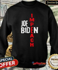 Super Nice Impeach Joe Biden Sweatshirt