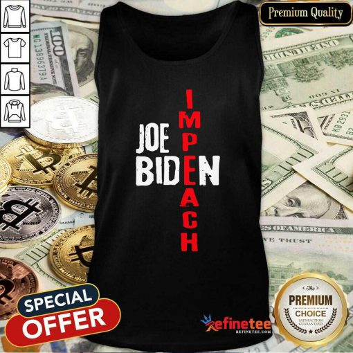 Super Nice Impeach Joe Biden Tank Top