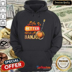 Wonderful Life Is Better With A Banjo Hoodie - Design By Refinetee.com
