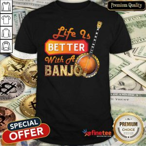 Wonderful Life Is Better With A Banjo Shirt - Design By Refinetee.com