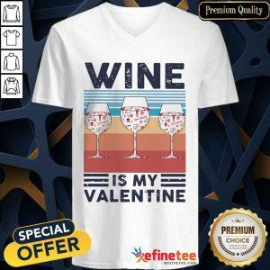 Wonderful Wine Is My Valentine Heart Vintage V-neck