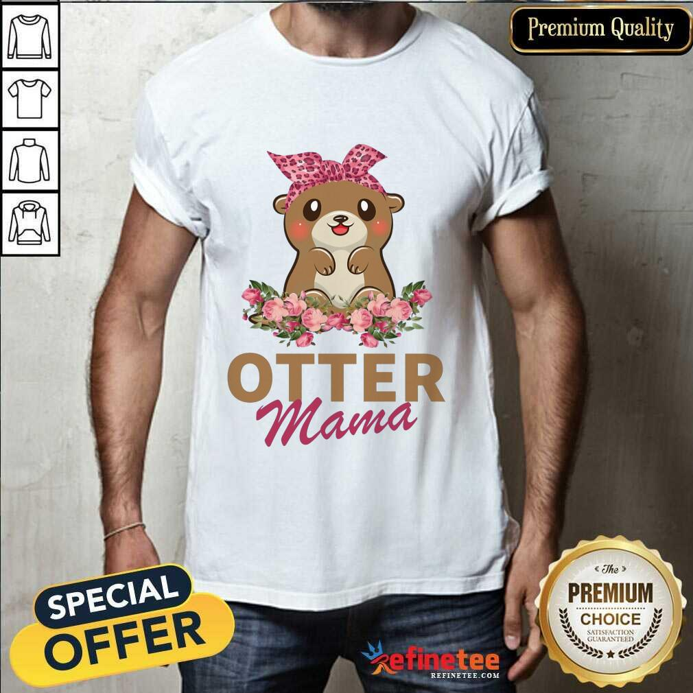 Awesome Otter Mama With Floral Shirt