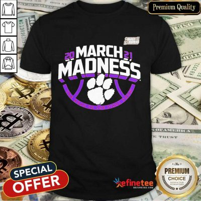 Funny Clemson Tigers 2021 NCAA Mens March Madness Shirt