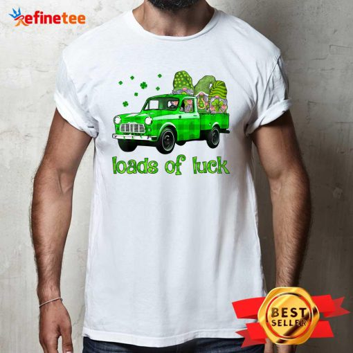 Gnomes Truck Loads Of Luck St Patrick's Day Shirt