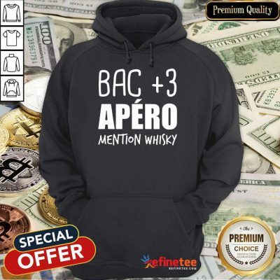 Good Bac 3 Apéro Mention Whisky Hoodie