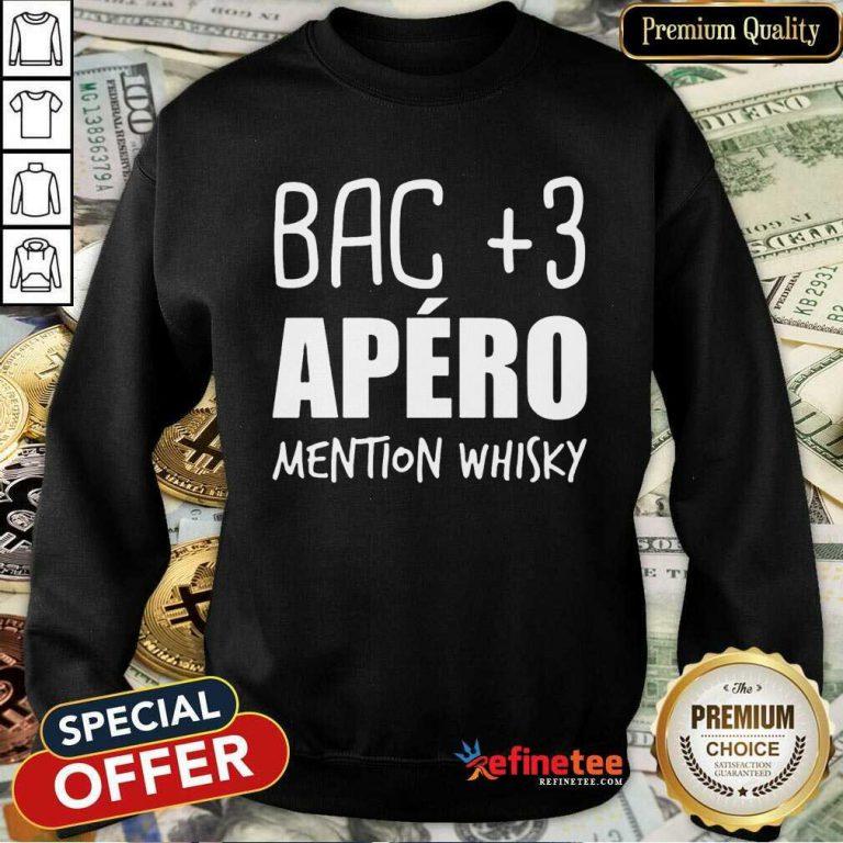 Good Bac 3 Apéro Mention Whisky Sweatshirt