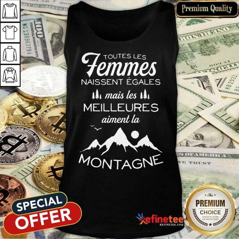Happy Toutes Les Femmes Meilleures Montagne Tank Top