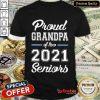 Nice Proud Grandpa Of Two 2021 Seniors Shirt