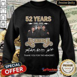 Pretty 52 Years 1969 2021 Alabama Enthusiastic Sweatshirt