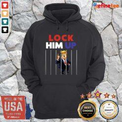 Super Nice Anti Trump Lock Him Up Hoodie