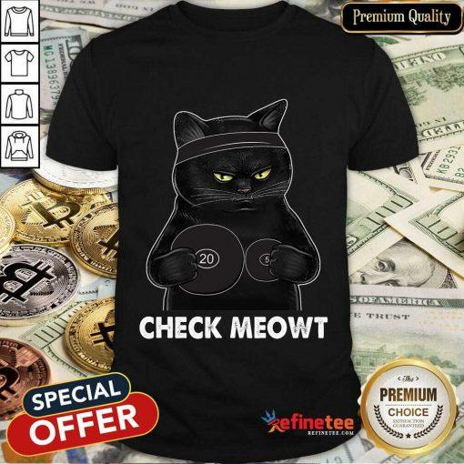 Awesome Check Meowt Black Cat Shirt