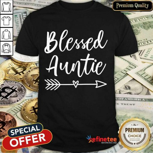 Funny Blessed Auntie Shirt