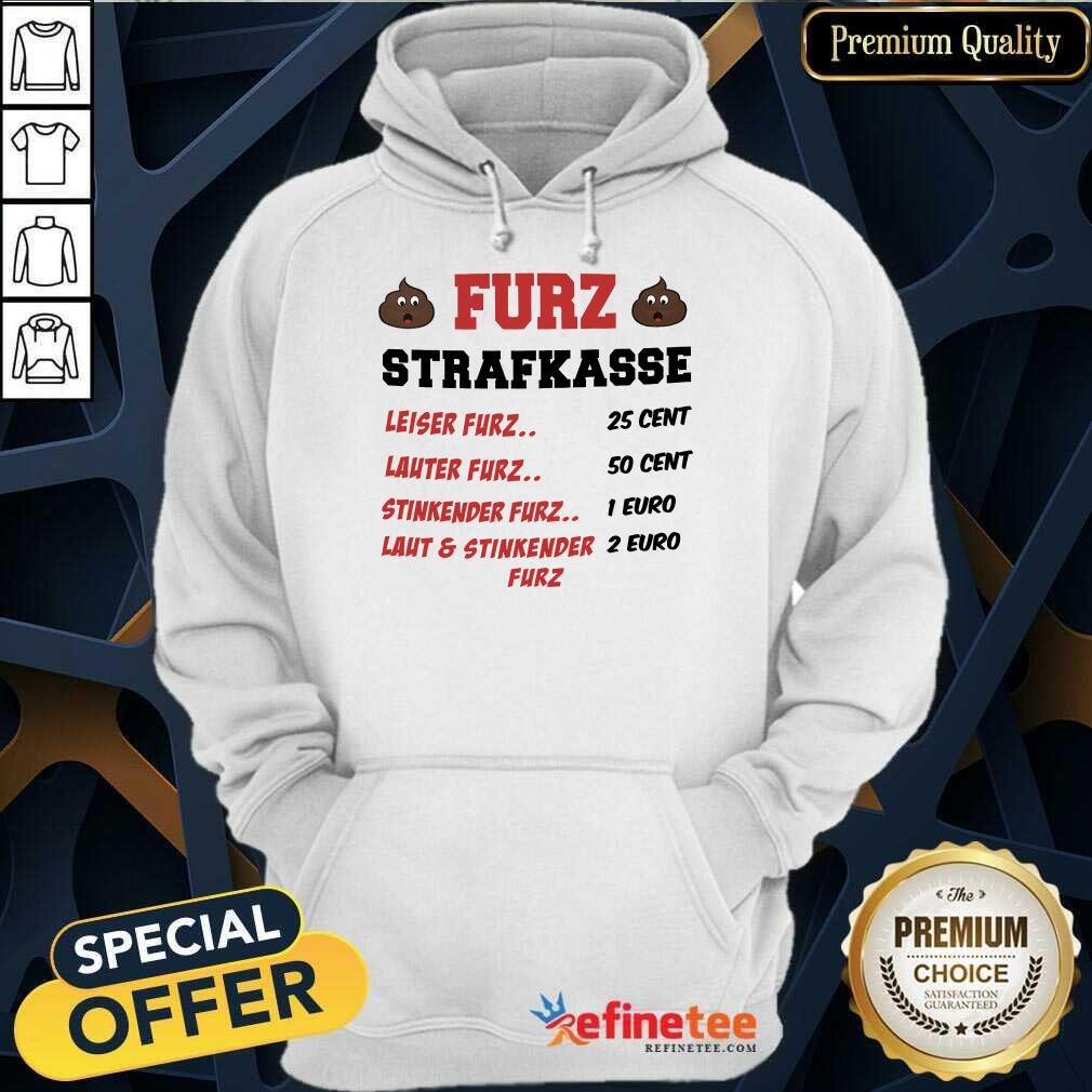 Funny Furz Strafxkasse Leiser Lauter Stinkender Furz Hoodie