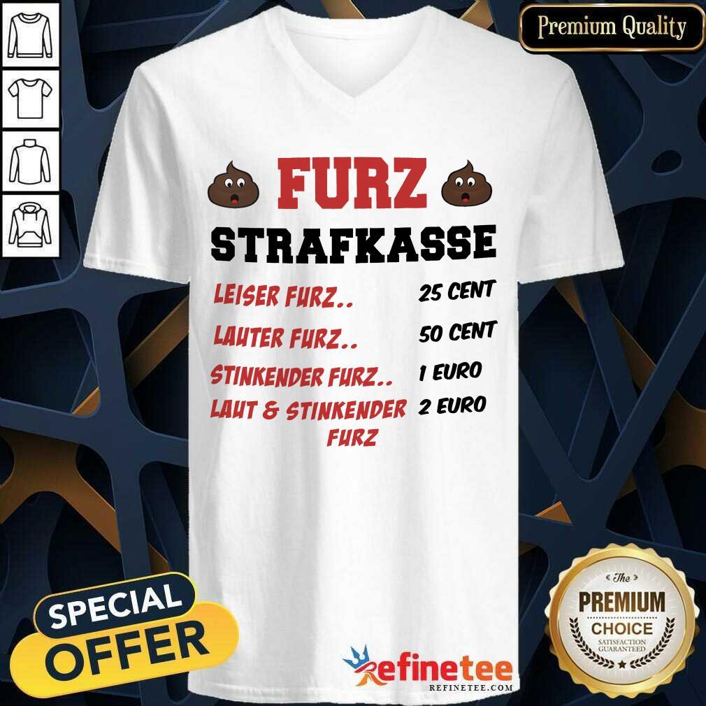Funny Furz Strafxkasse Leiser Lauter Stinkender Furz V-neck