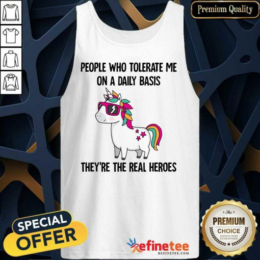 Good Unicorn People Who Tolerate Me On A Daily Basis Tank Top