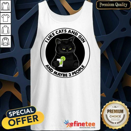 Hot I Like Cat And Gin And Maybe 3 People Tank Top