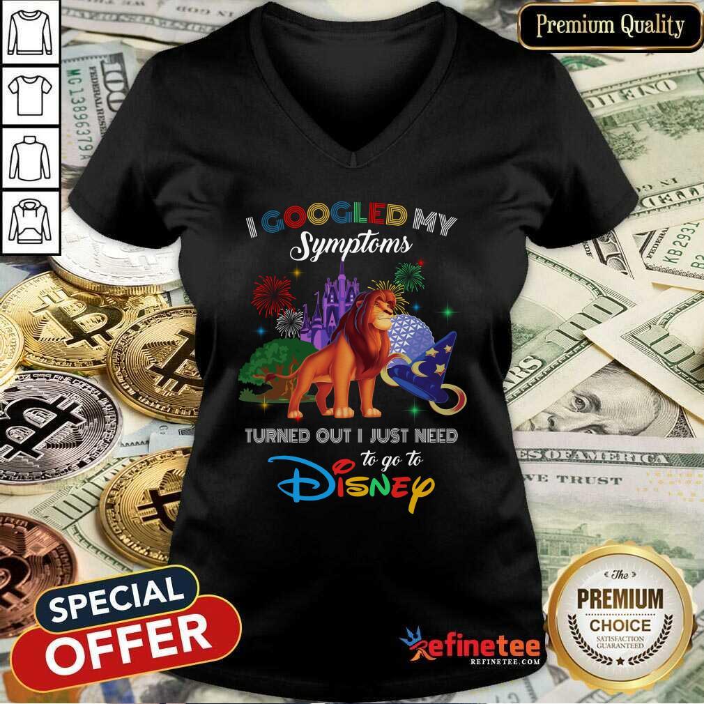 Nice Lion King I Googled My Symptoms Disney V-neck