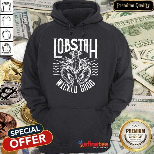 Perfect Lobstah Wicked Good Hoodie