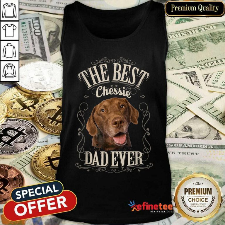 Perfect The Best Chessie Dad Ever Chesapeake Dog Tank Top