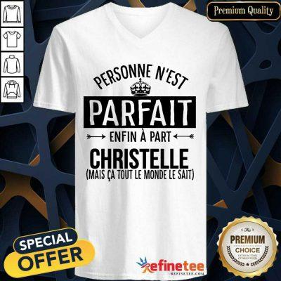 Personne N'est Parfait Enfin A Part Christelle V-neck