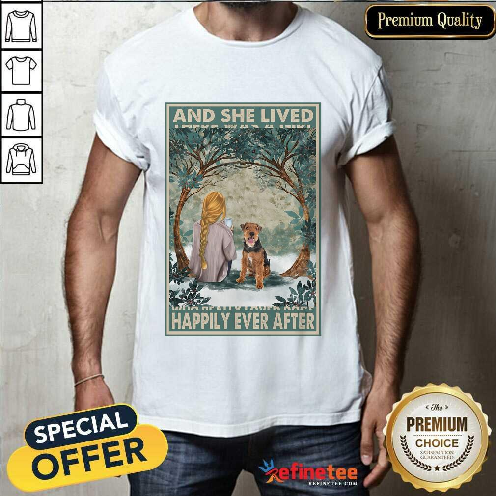Top Welsh Terrier And She Lived Happily Ever After Poster Shirt