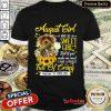 August Girl Sweet Girl Full Of Crazy Shirt