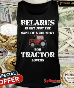Belarus For Tractor Lovers Tank Top