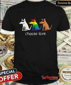 Dog Choose Love LGBT Shirt