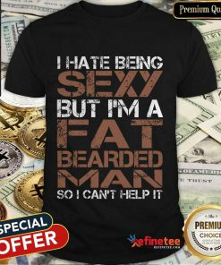 Fat Bearded Man Shirt