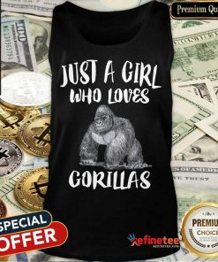 Just A Girl Who Loves Gorillas Tank Top