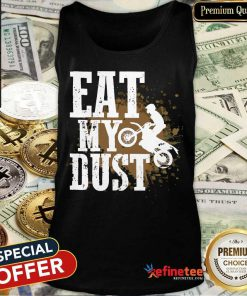 Motocross Eat My Dust Tank Top